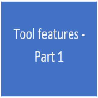 Tool features part 1