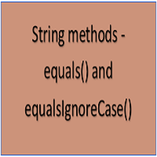 equals and equalignorecase