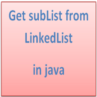 Get subList from LinkedList