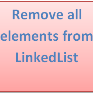 Remove all elements from LinkedList