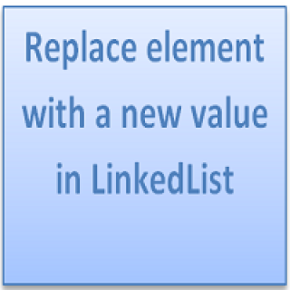 Replace element with a new value in LinkedList
