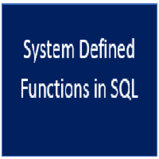 System Defined Function in SQL